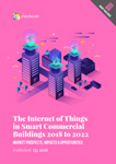 The internet of things in smart buildings 2018 to 2022